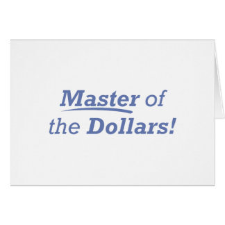 Master of the Dollars! Card