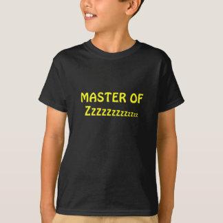 Master of Zzzzzzzz T-Shirt
