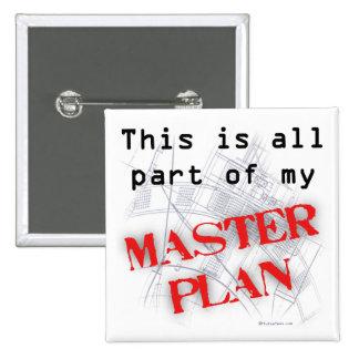 Master Plan Pinback Button