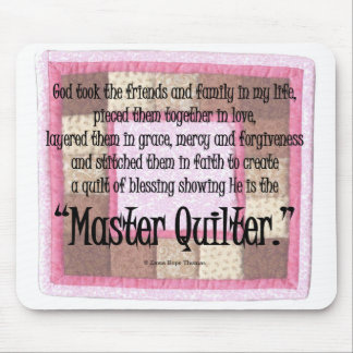 Master quilter mouse pad