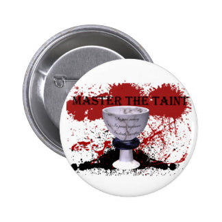 Master the Taint Pinback Button