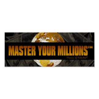 Master Your Millions (TM) Value Paper Poster