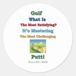 mastering satisfying - Golf Putt Classic Round Sticker