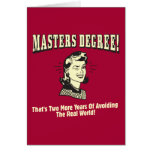 Masters Degree: Avoiding the Real World Greeting Card