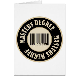Masters Degree Priceless Greeting Card