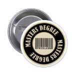 Masters Degree Priceless - Customized Pin