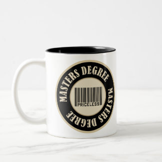 Masters Degree Priceless Two-Tone Coffee Mug