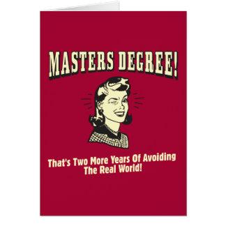 Masters: Evitar el mundo real Tarjeta De Felicitación