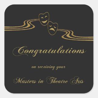 Masters in Theatre Arts, Congratulations, Black Square Sticker