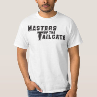 Masters of the Tailgate T-Shirt