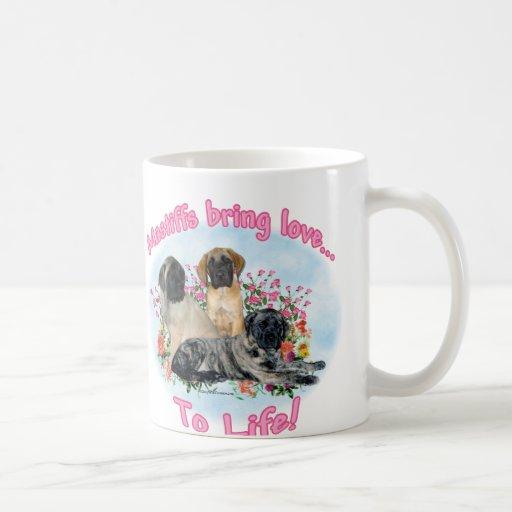 Mastiff bring Love to Life Mug