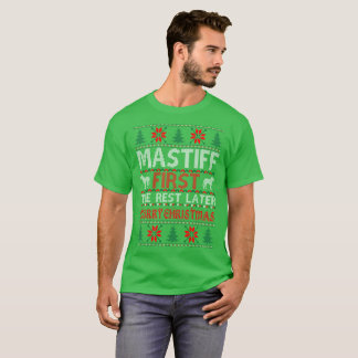 Mastiff First Rest Later Christmas Ugly Sweater