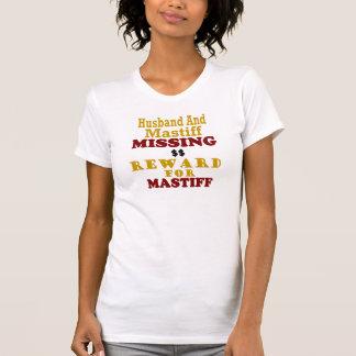 Mastiff Husband Missing Reward For Mastiff Tee Shirts