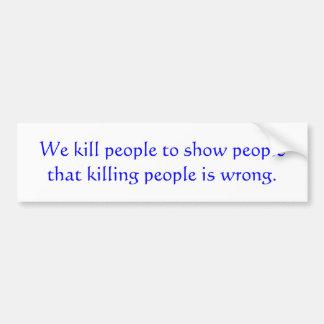 Matamos a gente para mostrar a gente ese peop de l pegatina para auto