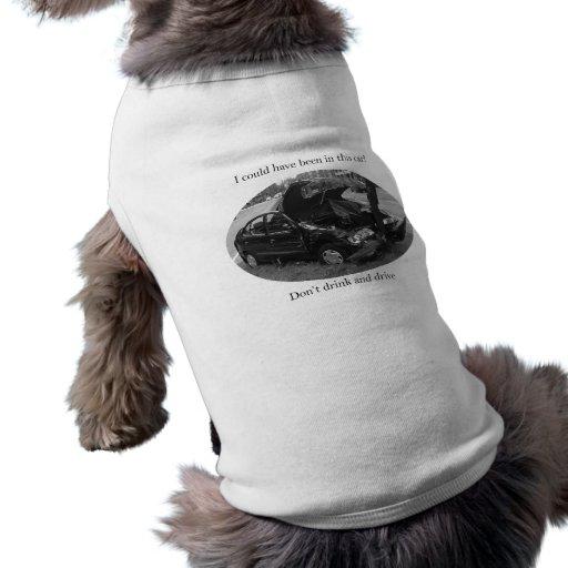 Matanzas de conducción borrachas camisas de mascota