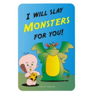 Mataré a los monstruos para usted imán