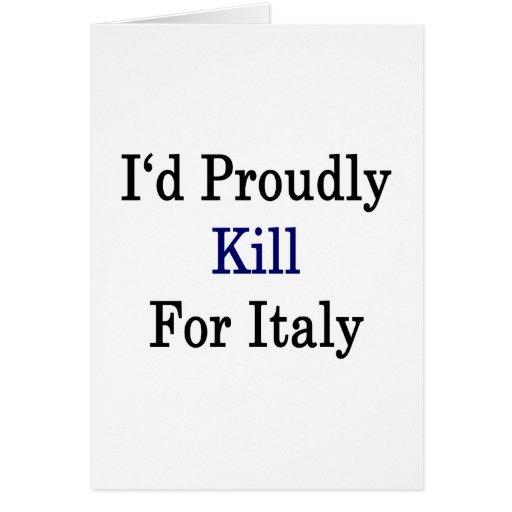 Mataría orgulloso para Italia Tarjeton