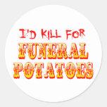 Mataría para las patatas fúnebres pegatina redonda