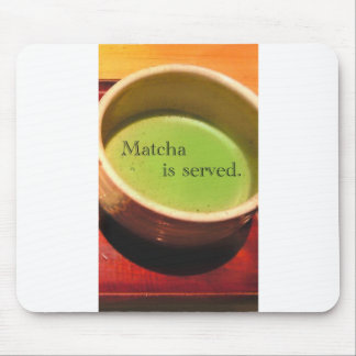 Matcha is served. mouse pad
