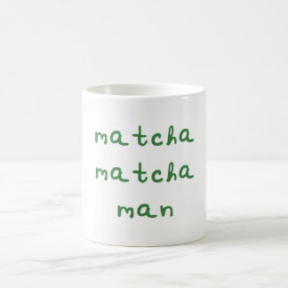 Matcha Matcha Man Mug