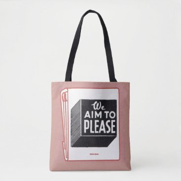 Professional Business matchbook cover We Aim to Please Tote Bag