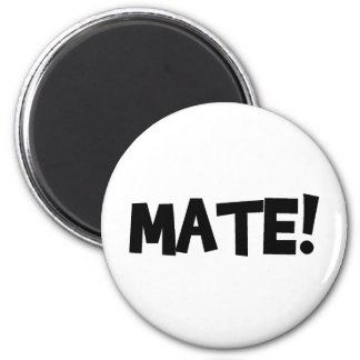MATE! 2 INCH ROUND MAGNET