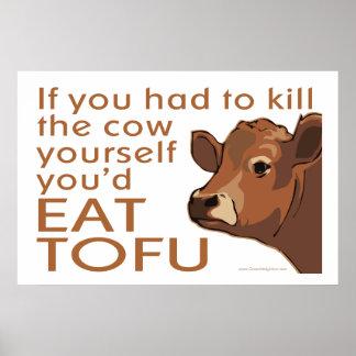Mate a la vaca - vegano, vegetariano posters