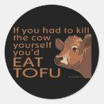 Mate a la vaca - vegano, vegetariano etiquetas redondas