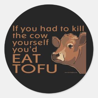 Mate a la vaca - vegano, vegetariano pegatina redonda