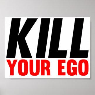Mate a su ego póster