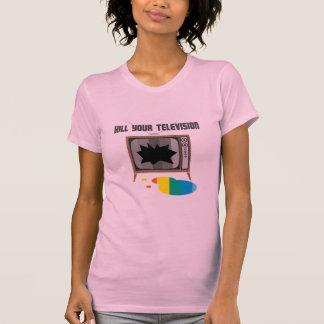 Mate a su televisión camiseta
