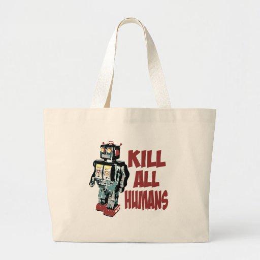 Mate a todos los seres humanos bolsa