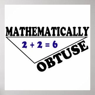 Matemáticamente obtuso poster