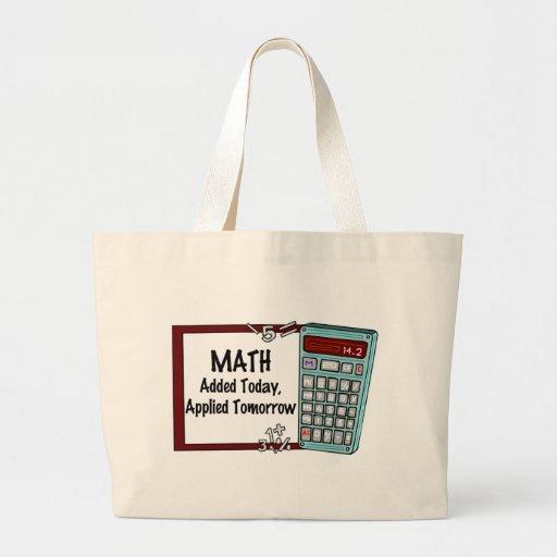 Matemáticas: Añadido hoy, aplicado mañana Bolsa Lienzo