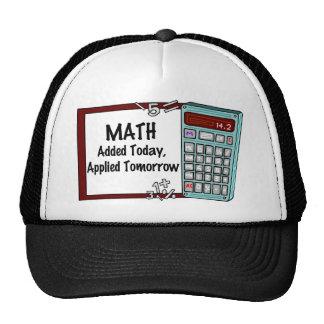 Matemáticas: Añadido hoy, aplicado mañana Gorros