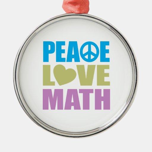 Matemáticas del amor de la paz adorno de reyes