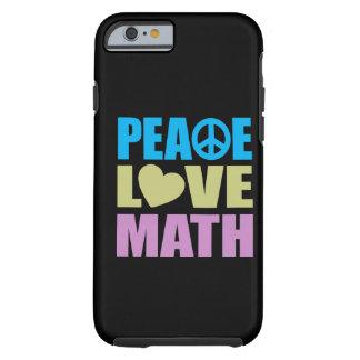Matemáticas del amor de la paz funda de iPhone 6 tough