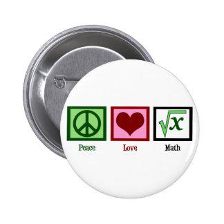 Matemáticas del amor de la paz pin redondo de 2 pulgadas