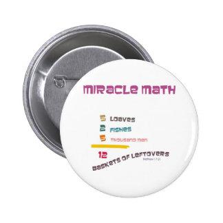 Matemáticas del milagro pin redondo 5 cm