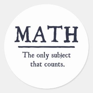Matemáticas el único tema que cuenta pegatina redonda