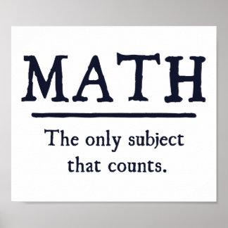 Matemáticas el único tema que cuenta póster