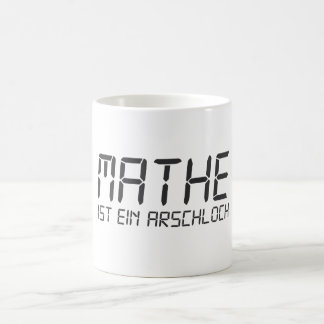 Matemáticas son Arschloch Taza