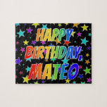 "[ Thumbnail: ""Mateo"" First Name, Fun ""Happy Birthday"" Jigsaw Puzzle ]"