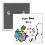 Materia dental para dentista día el 6 de marzo pin cuadrada 5 cm