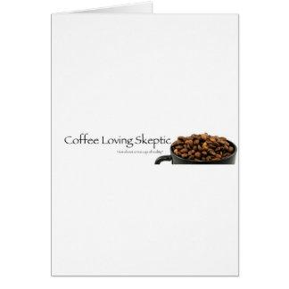 ¡Materia escéptica cariñosa del café! Tarjeta De Felicitación