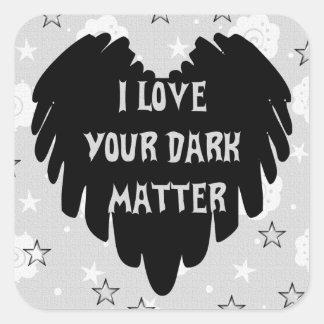 Materia oscura pegatina cuadrada