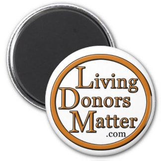 Materia viva de los donantes - imán
