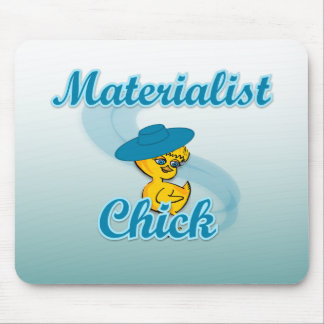 Materialist Chick #3 Mouse Pad