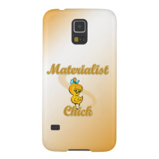 Materialist Chick Galaxy S5 Cover