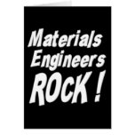 Materials Engineers Rock! Greeting Card
